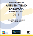 Informe sobre el Antisemitismo en España 2012